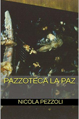 Pazzoteca La Paz