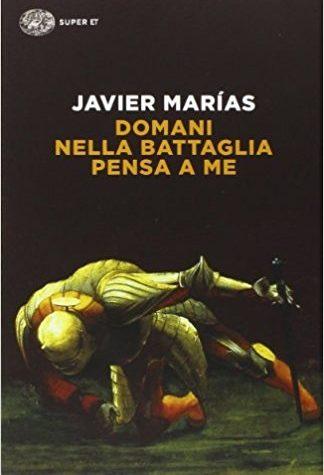 Un libro immenso di Javier Marìas